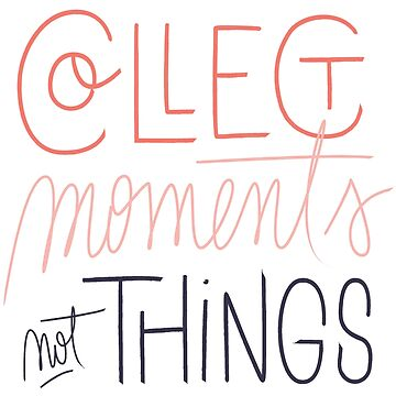 Collect Moments not Things t-shirt , unisex tees  by anodyle