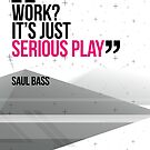 Creative Quote Design 002 Saul Bass by SpikyHarold