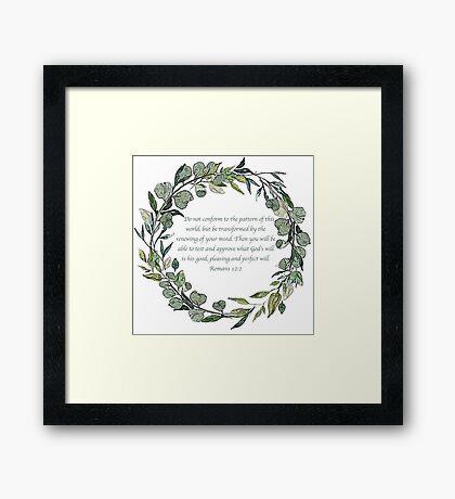 Romans 12:2 Framed Print