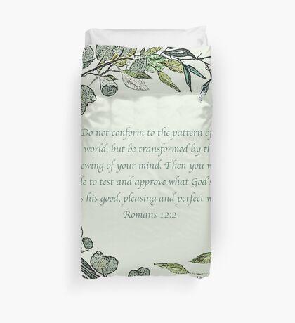 Romans 12:2 Duvet Cover