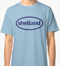 Shetland Scotland - the Scottish Island (Design Day 45) Classic T-Shirt