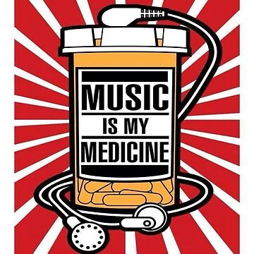 Music Is My Medicine by GraffitiBox