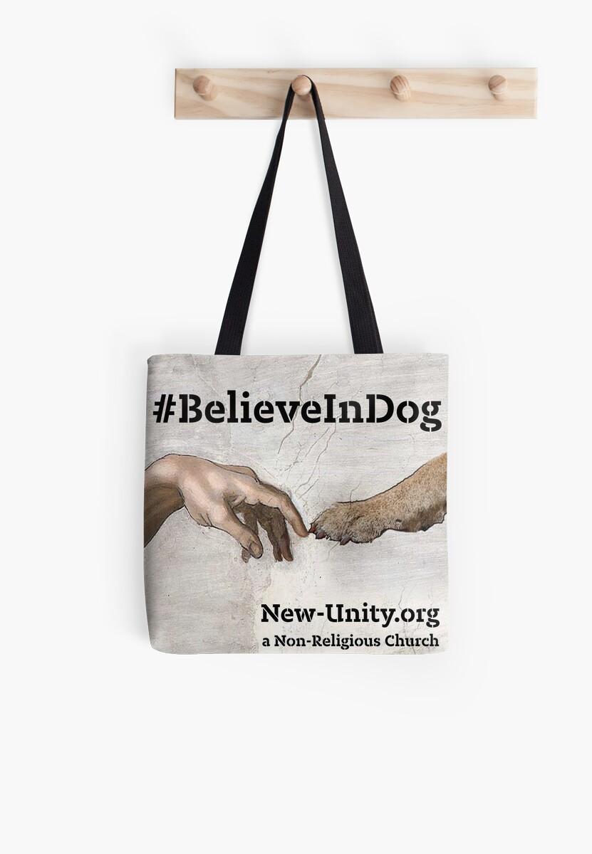 Believe in DOG by NewUnity