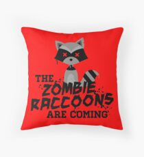 Funny Cute Distressed Zombie Raccoons Are Coming Pun Sayings Throw Pillow