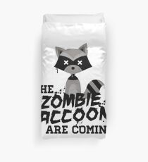 Funny Cute Distressed Zombie Raccoons Are Coming Pun Sayings Duvet Cover