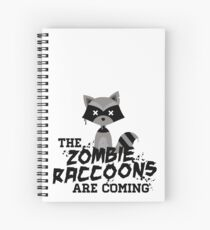 Funny Cute Distressed Zombie Raccoons Are Coming Pun Sayings Spiral Notebook