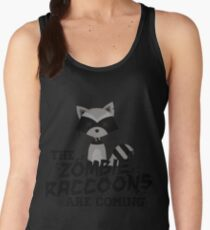 Funny Cute Distressed Zombie Raccoons Are Coming Pun Sayings Women's Tank Top