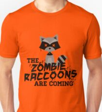 Funny Cute Distressed Zombie Raccoons Are Coming Pun Sayings Unisex T-Shirt