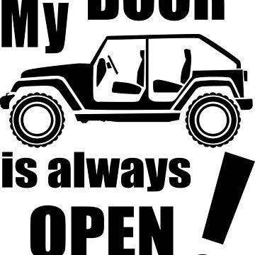 My Door Is Always Open by jeepstyletees