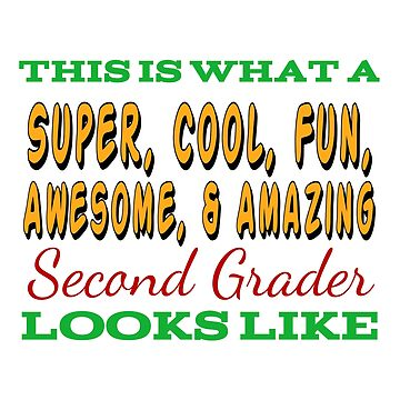This Is What An Awesome Second Grader Looks Like by Designedwithtlc