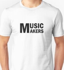 Music Makers T-Shirt
