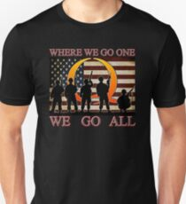 WHERE WE GO ONE WE GO ALL - military, soldiers, veterans, QANON, #QANON Unisex T-Shirt