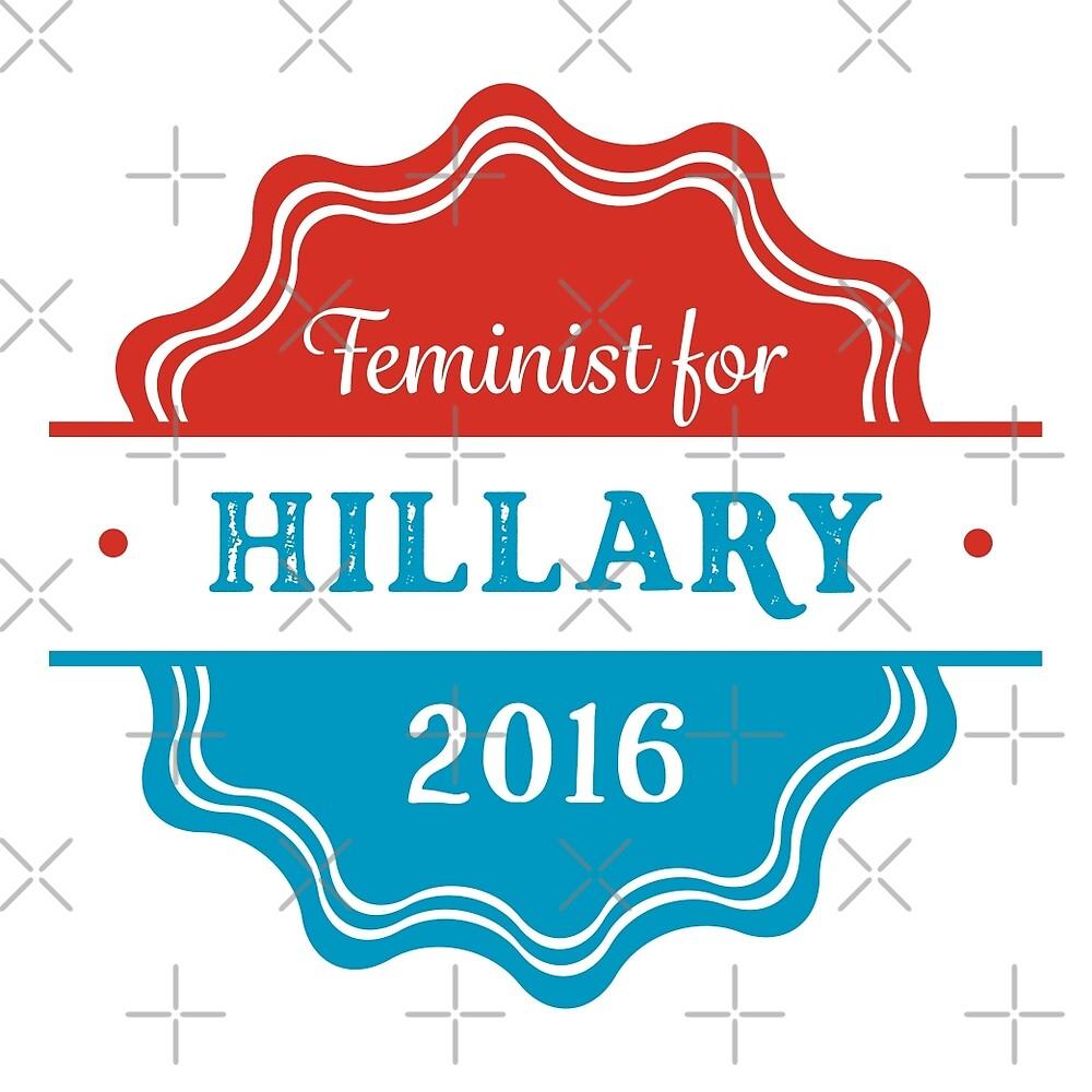 Feminist for Hillary 2016 by depresident