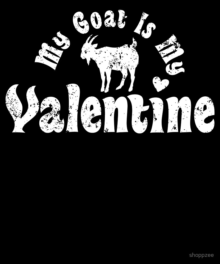 My Anti Valentine Pet Goat Zoology Zoologist by shoppzee