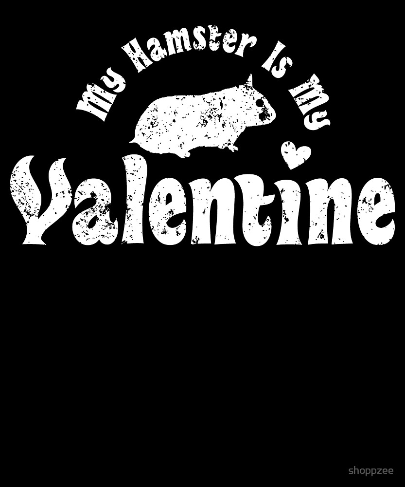 My Anti Valentine Pet Hamster Zoology Zoologist by shoppzee