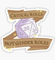 critical rolls not gender roles Sticker