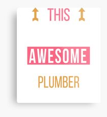 Plumber Cool Funny Birthday Gift Awesome Looks Present Metal Print