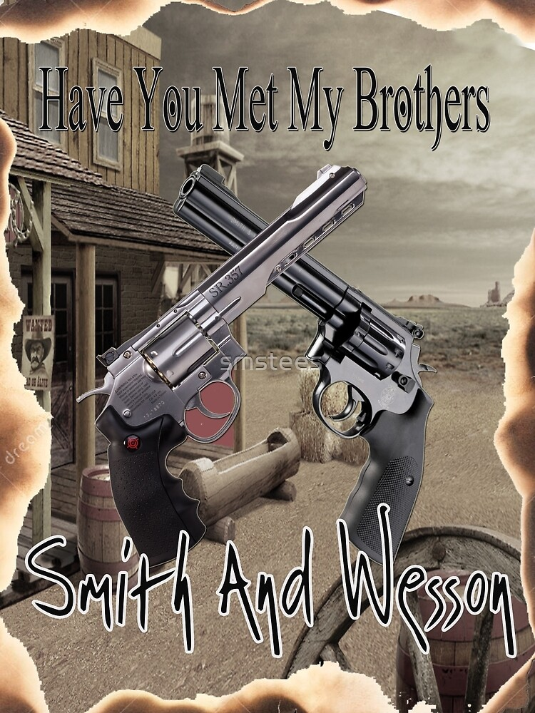 Smith And Wesson by smstees
