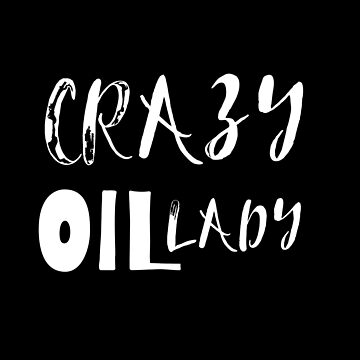 Crazy Oil Lady Essential Oil and Aromatherapy by Pravokrugulnik