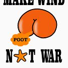 Make Wind Not War by asktheanus