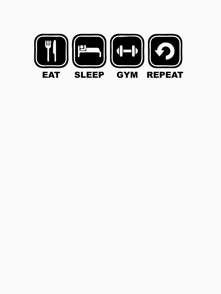 Eat sleep gym repeat by NelloW100