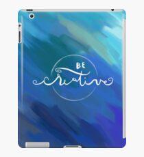 be creative abstract iPad Case/Skin