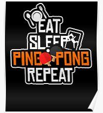 Eat Sleep Ping Pong Repeat Poster
