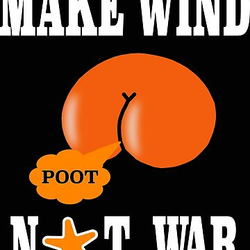 Make Wind Not War by asktheanus