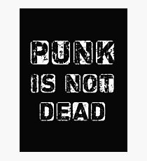 Punk is not Dead Photographic Print