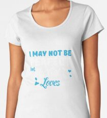 I may not be perfect but my cat loves me  Women's Premium T-Shirt