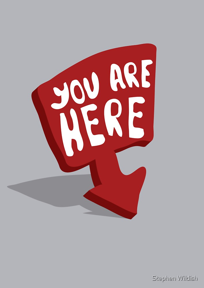 You are here by Stephen Wildish