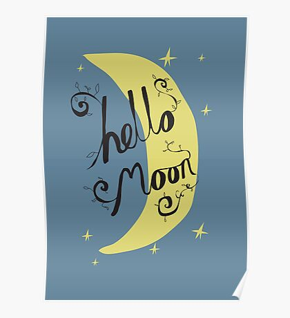 Hello Moon Poster