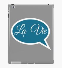 Say La Vie Witty T-Shirt & Design iPad Case/Skin