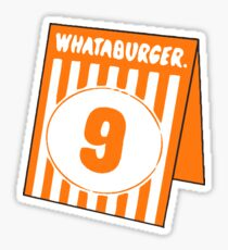 Whataburger Table Tent - Number 9 Sticker