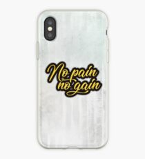 No pain no gain iPhone Case