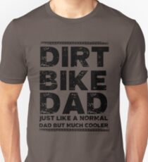 Dirt Bike Dad Unisex T-Shirt