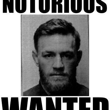 MOST WANTED - NOTORIOUS by fmcdesign