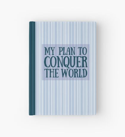 Conquer the World Hardcover Journal