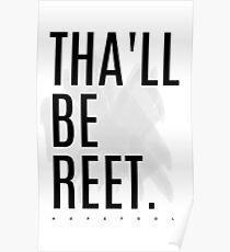 Tha'll Be Reet. Poster