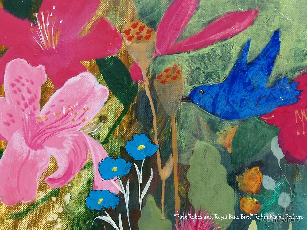 Bluebird and Royal Pink Robe Flowers by RobinPedrero