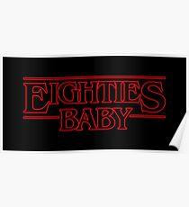 Eighties Baby Poster