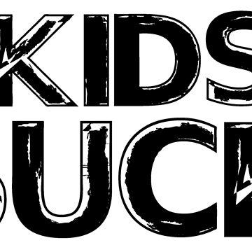 KIDS SUCK by abcassent