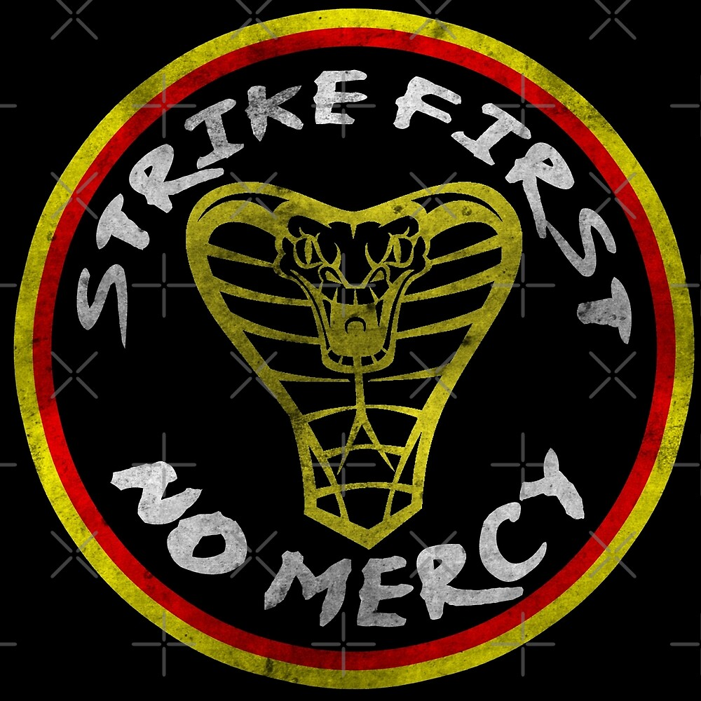 Cobra Kai - Strike First, No Mercy by -KillerCute-
