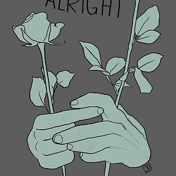 It's Alright  by pinebite