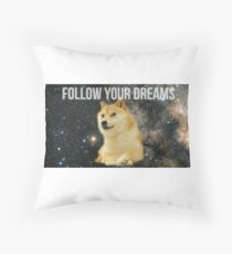 Follow Your Dreams Doge Throw Pillow