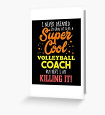 Funny Volleyball Coach Apparel Greeting Card