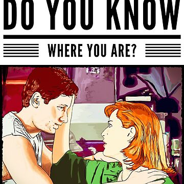 X files Do you know where you are? By Mimie ( more 70 designs XFiles in my shop) by MimieTrouvetou