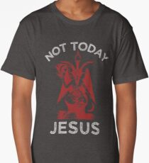 Not Today Jesus! - Satan, Sigil of Baphomet, Funny Death Metal Long T-Shirt