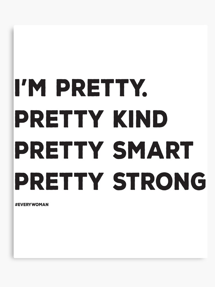 Pretty Kind Smart Strong Woman Independent Women Empowerment Statement  Quotes | Canvas Print