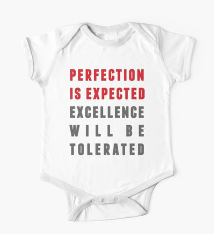 Perfection is expected Kids Clothes